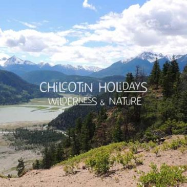 Why did you come to Chilcotin Holidays?